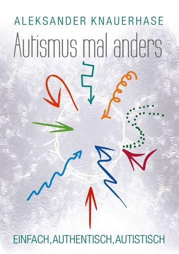 Buchcover Autismus mal anders